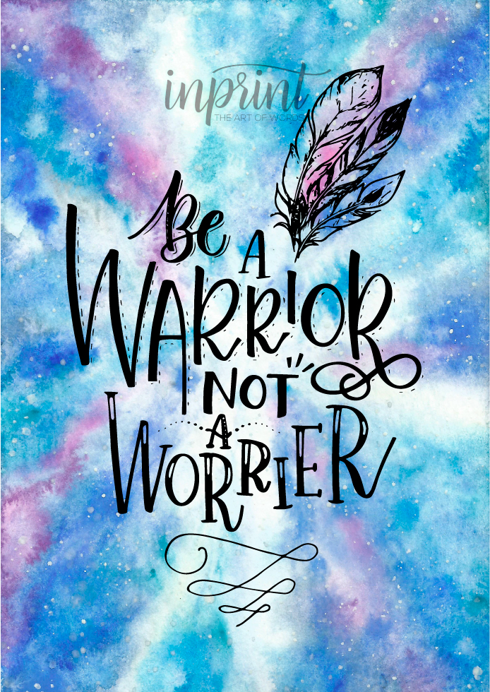 Be A Warrior Not A Worrier Downloadable Pdf By Instant