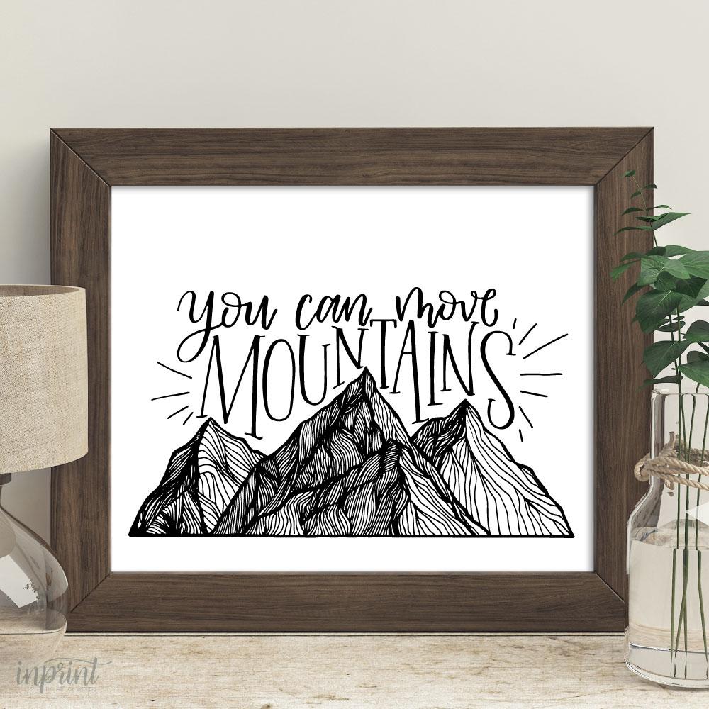 You Can Move Mountains Printable