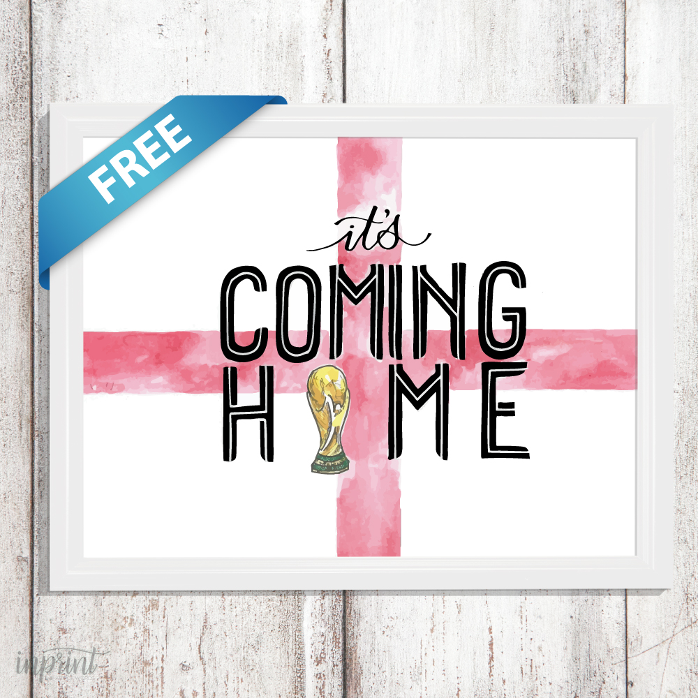 It's Coming Home Free Printable